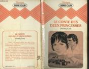 Le Conte Des Deux Princesses - Couverture - Format classique