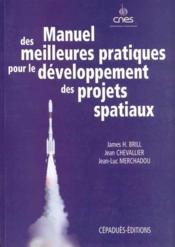 Manuel des meilleures pratiques pour le développement des projets spatiaux - Couverture - Format classique