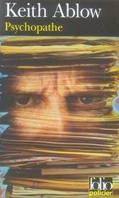 Psychopathe - Intérieur - Format classique