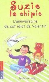 Suzie la chipie t.6 ; l'anniversaire de cet idiot de Valentin - Intérieur - Format classique