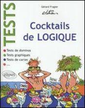 Cocktails De Logique Tests De Dominos Tests Graphiques Tests De Cartes - Couverture - Format classique