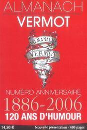 Almanach Vermot 2006 - Numero Anniversaire 1886-2006 - 120 Ans D'Humour - Intérieur - Format classique