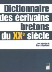 Dictionnaire des écrivains bretons du XXème siècle - Couverture - Format classique