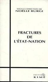 Fractures De L'Etat Nation - Couverture - Format classique