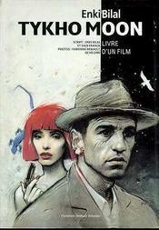 Tykho moon ; livre d'un film - Intérieur - Format classique