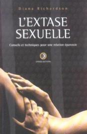 L'extase sexuelle ; conseils et techniques - Couverture - Format classique