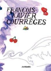 Francois-xavier courrèges - Couverture - Format classique