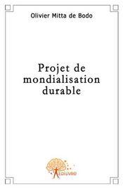 Projet de mondialisation durable - Intérieur - Format classique