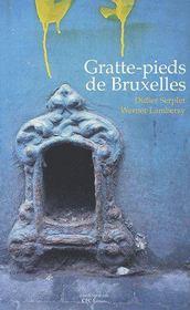 Gratte-pieds de Bruxelles - Couverture - Format classique