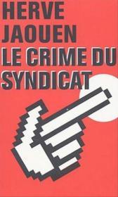 Le crime du syndicat - Couverture - Format classique