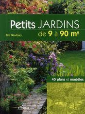 Petits jardins de 9 à 90 m2 ; 40 plans et modèles - Couverture - Format classique
