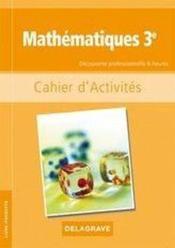 Mathématiques ; 3ème ; cahier d'activités - Couverture - Format classique