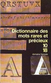 Dictionnaire Des Mots Rares Et Precieux - Intérieur - Format classique