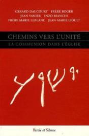 Chemins vers l'unité ; la communion dans l'Eglise - Couverture - Format classique