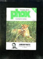 Dossier Verite Phox N° 4. La Projection Photo. - Couverture - Format classique