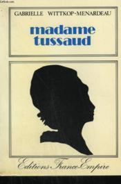 Madame Tussaud. - Couverture - Format classique