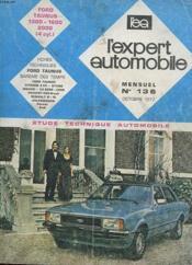 L'Expert Automobile - Mensuel N°136 - Avril 1977 - Etude Technique Automobile - Simca 1301 Special - Fiche Technique Simca 1301 Special - Couverture - Format classique