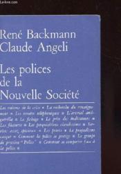 Les Polices De La Nouvelles Societe - Couverture - Format classique