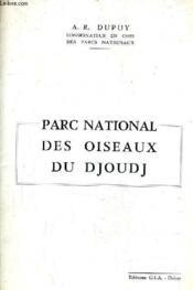 Parc National Des Oiseaux Du Djoudj. - Couverture - Format classique