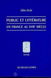 Public et litterature en france au xviie siecle - Couverture - Format classique