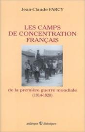 Les camps de concentration de la premiere guerre mondiale - Couverture - Format classique
