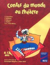 Contes Du Monde Au Theatre 8-12 Ans - Couverture - Format classique