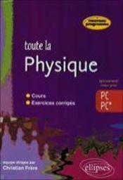 Toute La Physique ; Pc, Pc* - Intérieur - Format classique