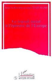 Travail Social Epreuve De L Europe - Intérieur - Format classique