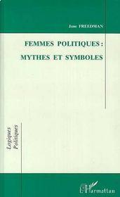 Femmes Politiques : Mythes Et Symboles - Intérieur - Format classique
