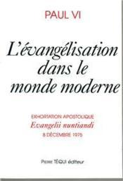 L'évangelisation dans le monde moderne ; evangelii nuntiandi - Couverture - Format classique