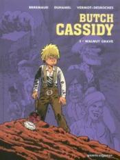 Butch Cassidy t.1 ; Walnut Grave - Couverture - Format classique
