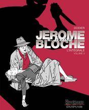 Jérôme K. Jérôme Bloche ; INTEGRALE VOL.3 ; T.13 A T.18 - Intérieur - Format classique