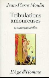 Tribulations Amoureuses - Couverture - Format classique