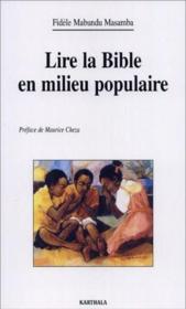 Lire la Bible en milieu populaire - Couverture - Format classique