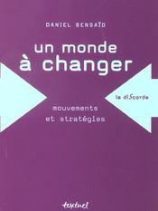 Un monde à changer ; mouvements et stratégies - Intérieur - Format classique