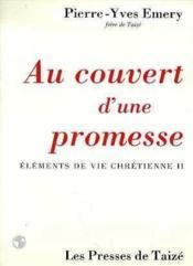 Au Couvert D'Une Promesse - Couverture - Format classique