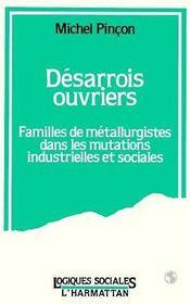 Desarrois Ouvriers : Familles..Metallurgistes... - Couverture - Format classique
