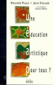 Education Artistique Pour Tous ? (Une) - Couverture - Format classique