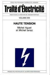 Traite d'electricite volume 22 haute tension - Couverture - Format classique