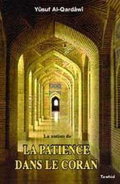 La notion de la patience dans le coran - Intérieur - Format classique