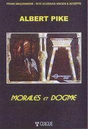 Morales et dogme ; du maître secret au chevalier rose-croix - Intérieur - Format classique