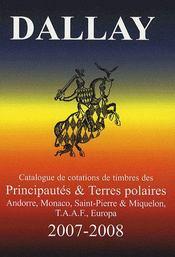 Catalogue dallay ; timbres principautés et terres polaires (édition 2007-2008) - Intérieur - Format classique
