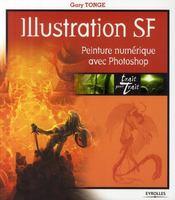 Illustration SF ; peinture numérique avec Photoshop - Couverture - Format classique