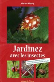 Jardinez avec les insectes - Couverture - Format classique