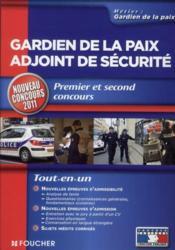 telecharger Gardien de la paix, adjoint de securite – premier et second concours (edition 2011-2012) livre PDF en ligne gratuit
