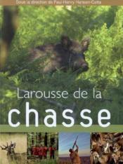 telecharger Larousse de la chasse livre PDF en ligne gratuit