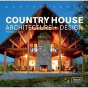Country house - architecture + design - Couverture - Format classique