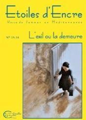 Etoiles D'Encre T.23-24 ; L'Exil Et La Demeure - Couverture - Format classique