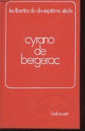 CYRANO DE BERGERAC- LES LIBERTINS DU XVIIe SIECLE - VOLUME 4 - Couverture - Format classique