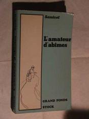 L'Amateur D'Abimes - Intérieur - Format classique